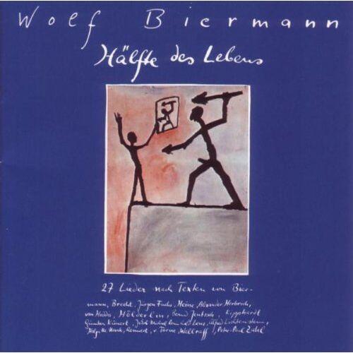 Wolf Biermann - Hälfte des Lebens - Preis vom 08.06.2021 04:45:23 h