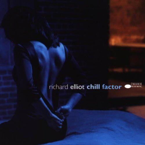 Richard Elliot - Chill Factor - Preis vom 09.06.2021 04:47:15 h