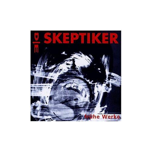 die Skeptiker - Frühe Werke - Preis vom 19.06.2021 04:48:54 h