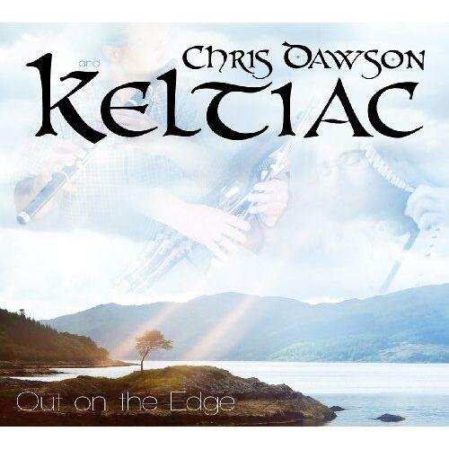 Chris Dawson & KELTIAC - Out on the Edge - Preis vom 21.06.2021 04:48:19 h