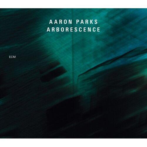Aaron Parks - Arborescence - Preis vom 10.10.2021 04:54:13 h