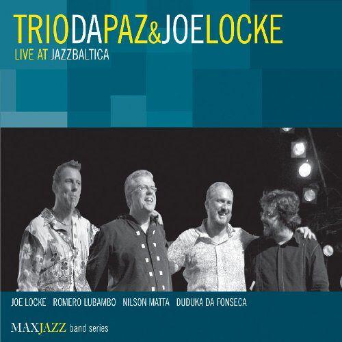 Joe Trio Da Paz & Locke - Live at Jazzbaltica - Preis vom 13.06.2021 04:45:58 h