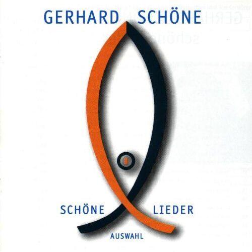 Gerhard Schöne - Schöne Lieder - Preis vom 28.07.2021 04:47:08 h