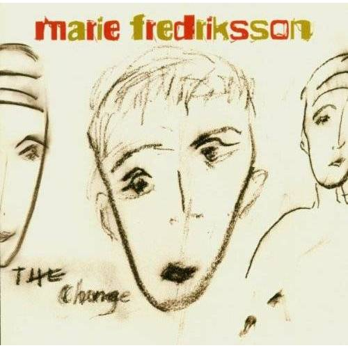 Marie Fredriksson - The Change - Preis vom 12.06.2021 04:48:00 h