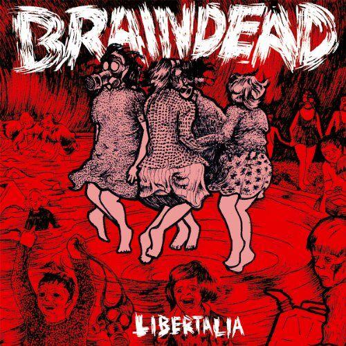 Braindead - Libertalia - Preis vom 18.06.2021 04:47:54 h