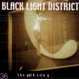 the Gathering - Black Light District - Preis vom 22.09.2019 05:53:46 h