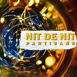 Partisans - Nit de Nit - Preis vom 25.10.2021 04:56:05 h