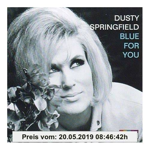 Dusty Springfield Blue for You