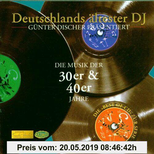 Various Die Musik der 30er & 40er Jahre