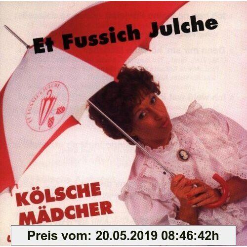 Et Fussich Julche Koelsche Maedcher