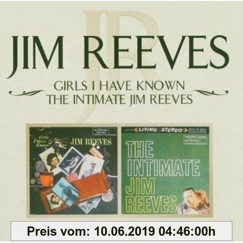 Jim Reeves Girls I Have Known/the Intimate Jim Reeves