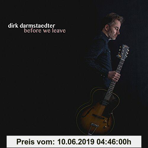 Dirk Darmstaedter Before We Leave
