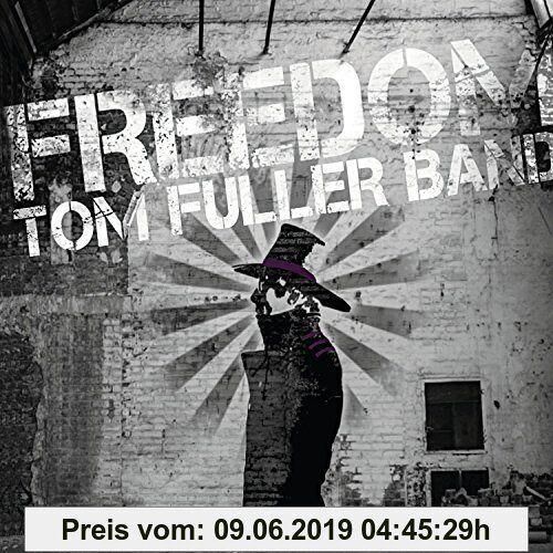 Tom Fuller Band Freedom