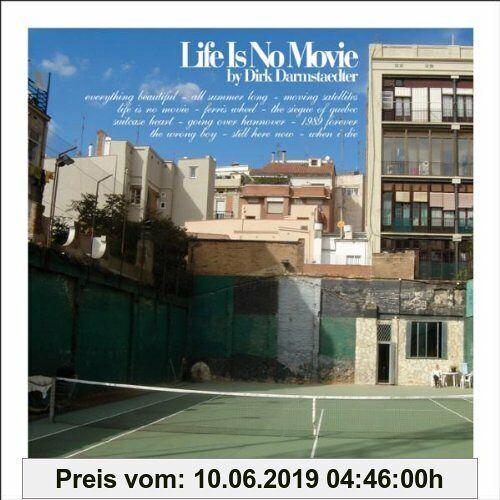 Dirk Darmstaedter Life Is No Movie