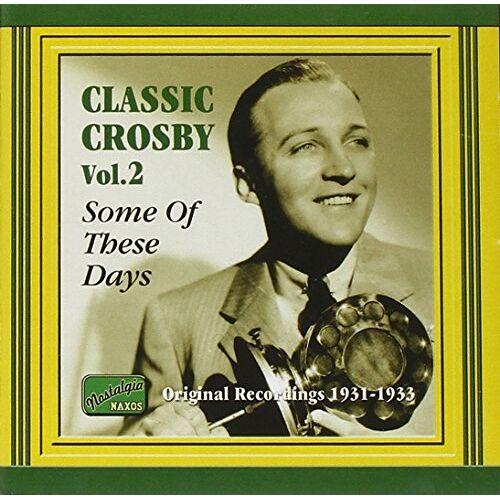 Bing Crosby - Classic Crosby Vol. 2 - Preis vom 13.05.2021 04:51:36 h