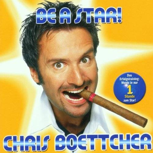 Chris Boettcher - Be a Star - Preis vom 20.10.2020 04:55:35 h