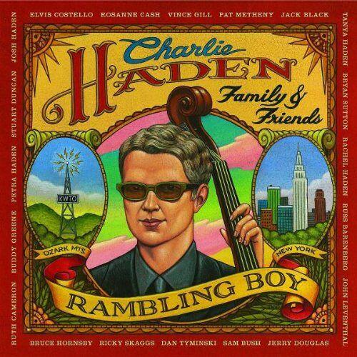 Charlie Haden - Rambling Boy - Preis vom 18.04.2021 04:52:10 h