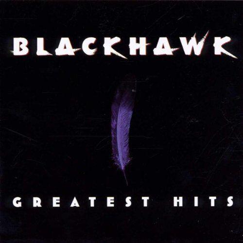 Blackhawk - Greatest Hits - Preis vom 19.01.2021 06:03:31 h