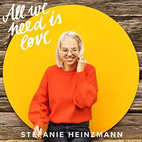 Stefanie Heinzmann - All We Need Is Love - Preis vom 20.10.2020 04:55:35 h