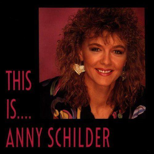 Anny Schilder - This Is... - Preis vom 08.07.2020 05:00:14 h