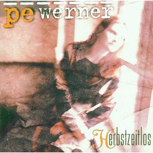 Pe Werner - Herbstzeitlos - Preis vom 27.02.2021 06:04:24 h