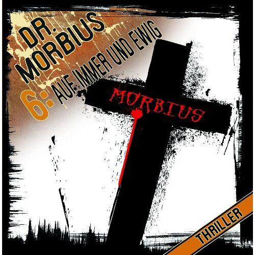 Doktor Morbius - Auf immer und ewig (06) - Preis vom 28.02.2021 06:03:40 h
