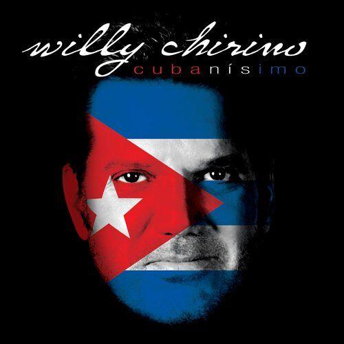 Willy Chirino - Cubanisimo - Preis vom 20.04.2021 04:49:58 h
