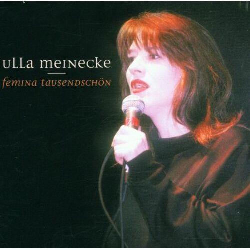 Ulla Meinecke - Femina Tausendschön - Preis vom 20.10.2020 04:55:35 h