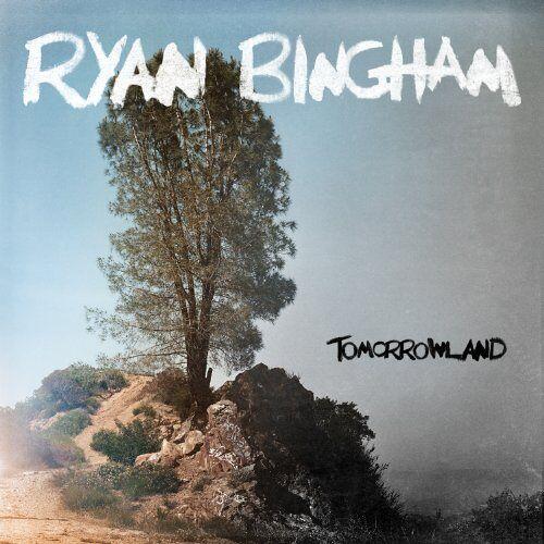 Ryan Bingham - Tomorrowland - Preis vom 11.05.2021 04:49:30 h