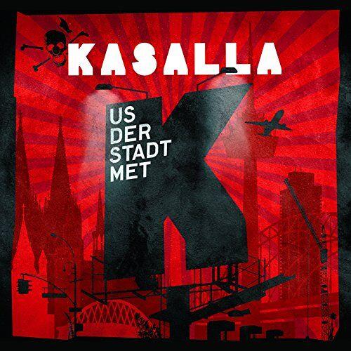 Kasalla - Us der Stadt met K - Preis vom 11.04.2021 04:47:53 h