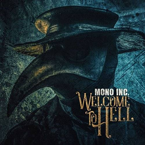 Mono Inc. - Welcome To Hell - Preis vom 03.04.2020 04:57:06 h