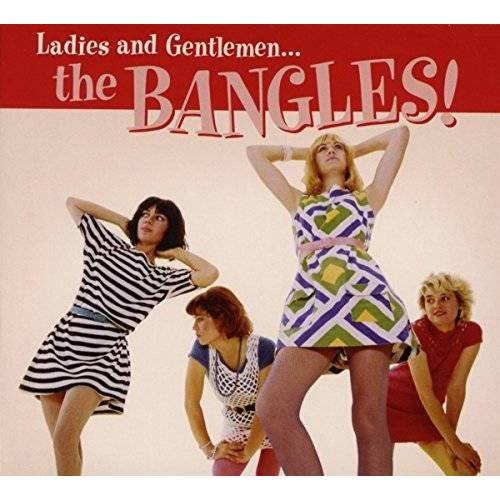 The Bangles - Ladies and Gentlemen:the Bangles! - Preis vom 25.02.2021 06:08:03 h