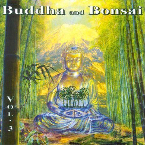 Buddha and Bonsai - Buddha and Bonsai 3 - Preis vom 17.01.2021 06:05:38 h