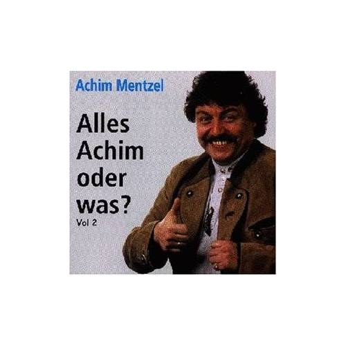 Achim Mentzel - Alles Achim...Vol.2 - Preis vom 16.04.2021 04:54:32 h