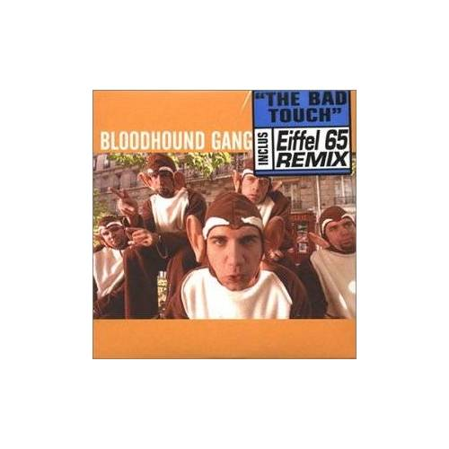 Bloodhound Gang - The Bad Touch - Preis vom 28.02.2021 06:03:40 h