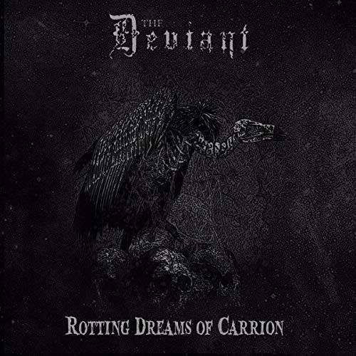 The Deviant - Rotting Dreams of Carrion - Preis vom 17.04.2021 04:51:59 h