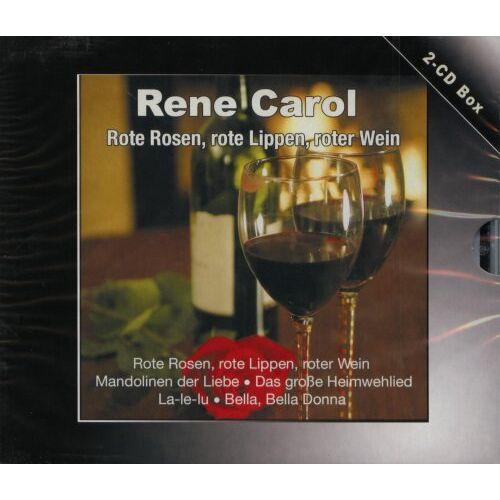 Rene Carol - Rote Rosen, rote Lippen, roter wein - Preis vom 21.02.2020 06:03:45 h