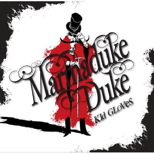 Marmaduke Duke - Kid Gloves - Preis vom 24.02.2021 06:00:20 h