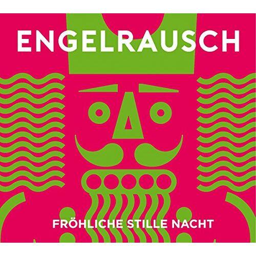 Engelrausch - Fröhliche Stille Nacht - Preis vom 26.02.2021 06:01:53 h