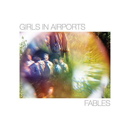 Girls in Airports - Fables - Preis vom 15.05.2021 04:43:31 h