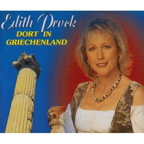 Edith Prock - Dort in Griechenland - Preis vom 18.04.2021 04:52:10 h