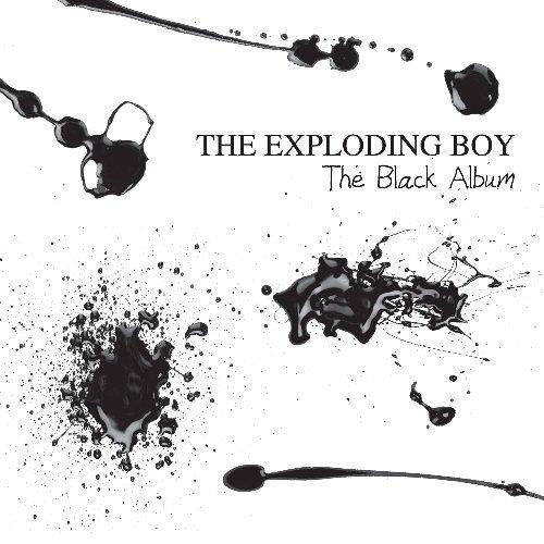 the Exploding Boy - The Black Album - Preis vom 13.05.2021 04:51:36 h