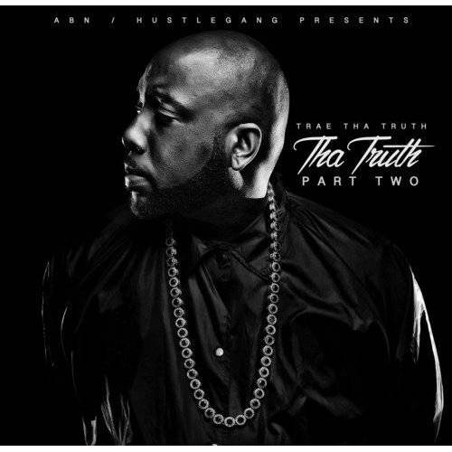 Trae Tha Truth - Tha Truth Part Two - Preis vom 01.03.2021 06:00:22 h
