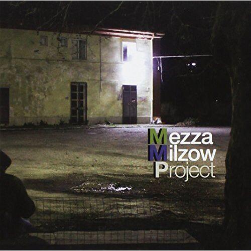 Milzow Mezza - Mezza Milzow Project - Preis vom 14.05.2021 04:51:20 h