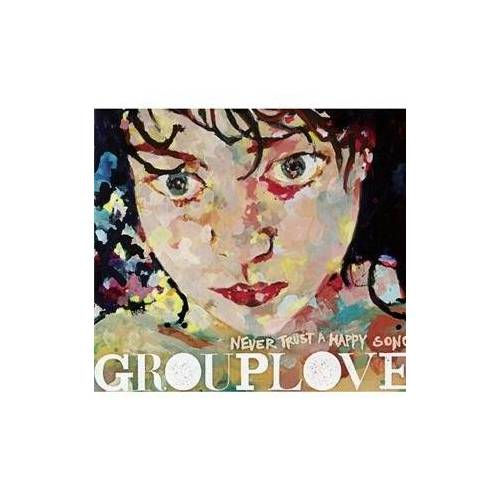 Grouplove - Never Trust a Happy Song - Preis vom 05.03.2021 05:56:49 h