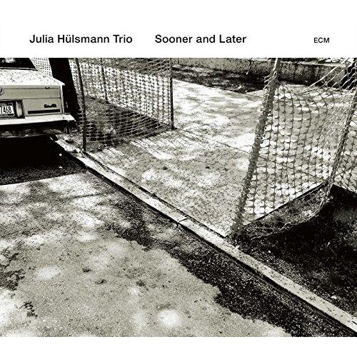Hülsmann, Julia Trio - Sooner And Later - Preis vom 03.12.2020 05:57:36 h