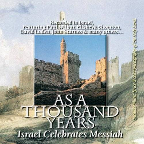Israel Celebrate Messiah - As a Thousand Years - Preis vom 20.10.2020 04:55:35 h