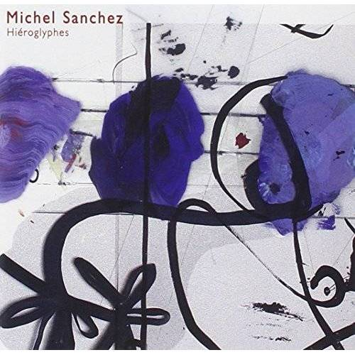 M. Sanchez - Hieroglyphes - Preis vom 28.02.2021 06:03:40 h