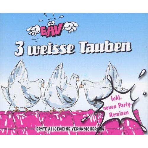 Eav - 3 weisse Tauben (Remix) - Preis vom 08.05.2021 04:52:27 h