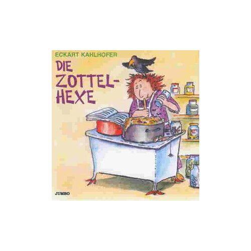 Eckart Kahlhofer - Die Zottelhexe - Preis vom 08.03.2021 05:59:36 h